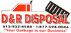 D & T Disposal - Your Garbage is Our Business - Akwesasne - Cornwall Island - www.DandRdisposal.com